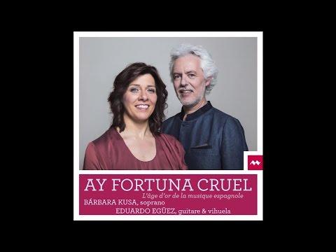 Video Bárbara KUSA & Eduardo EGÜEZ - Ay Fortuna Cruel, chants Renaissance et Baroque espagnols