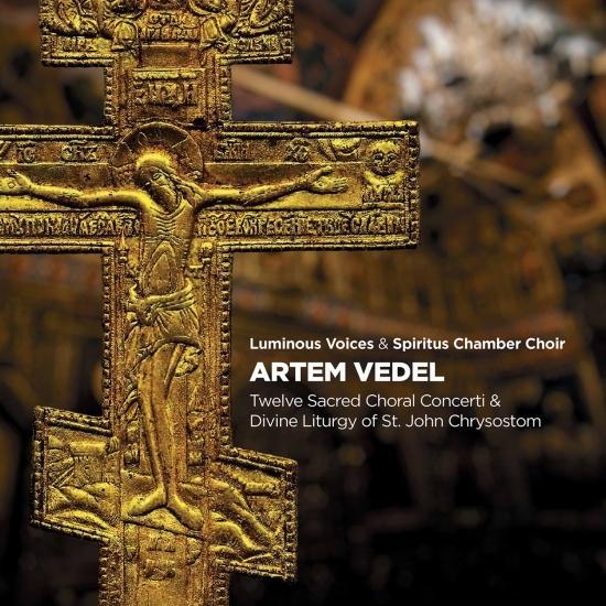 Cover Vedel: Choir Concertos Nos. 1-12 & Divine Liturgy of St. John Chrysostom