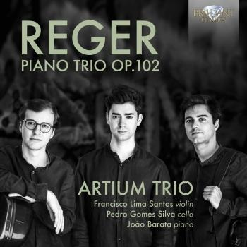Cover Reger: Piano Trio, Op. 102