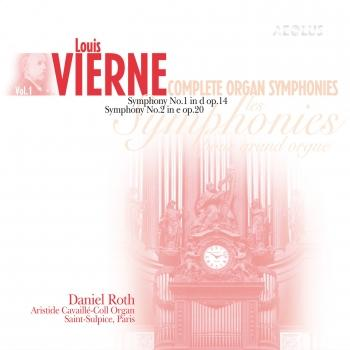 Cover Vierne: Complete Organ Symphonies Vol. 1 (Remastered)