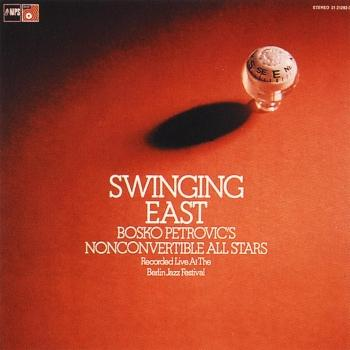 Cover Swinging East (Live at the Berlin Jazz Festival)