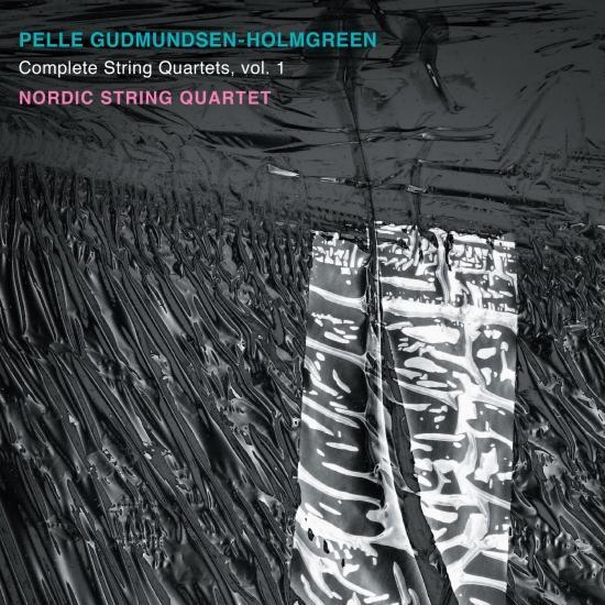 Cover Gudmundsen-Holmgreen: Complete String Quartets, Vol. 1