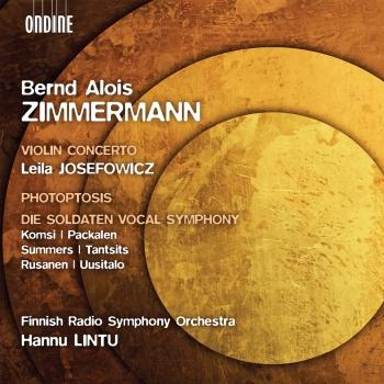 Cover Zimmermann: Violin Concerto, Photoptosis, Die Soldaten Vocal Symphony