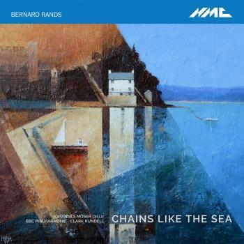 Cover Bernard Rands: Chains like the Sea