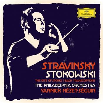 Cover Stravinsky / Stokowski - The Rite Of Spring / Bach Transcriptions