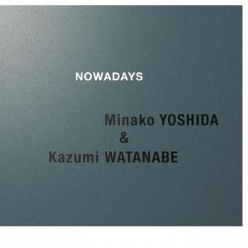 Cover NOWADAYS (Kazumi Watanabe 45th Anniversary Reissue Series)