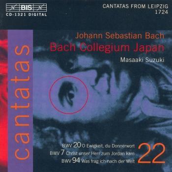 Cover Bach, J.S.: Cantatas, Vol. 22 - Bwv 7, 20, 94