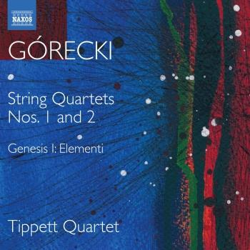Cover Górecki: Complete String Quartets, Vol. 1