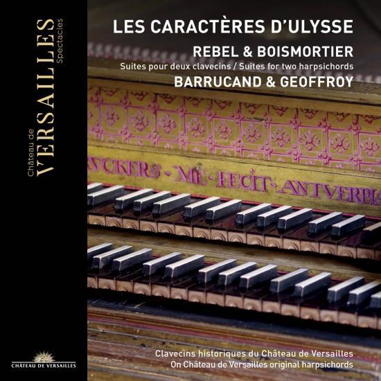 Cover Rebel & Boismortier: Les caractères d'Ulysse. Suites pour deux clavecins
