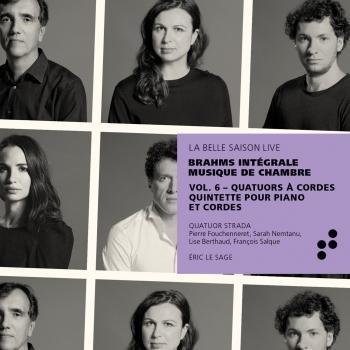 Cover Brahms: Quatuors à cordes, quintette pour piano et cordes (Intégrale musique de chambre), Vol. 6 (Live)