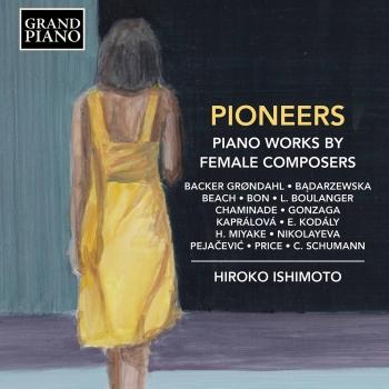 Cover Pioneers: Piano Works by Female Composers