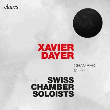 Cover Xavier Dayer: Chamber Music