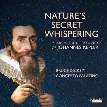 Cover Nature's Secret Whispering: Music in the Cosmology of Johannes Kepler