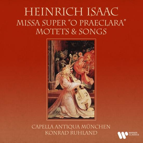 Cover Isaac: Missa super 'O praeclara', Motets & Songs (Remastered)