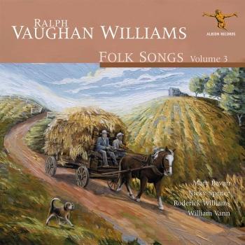 Cover Ralph Vaughan Williams: Folk Songs, Vol. 3