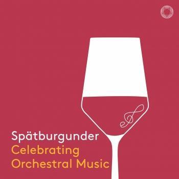 Cover Spätburgunder: Celebrating Orchestral Music
