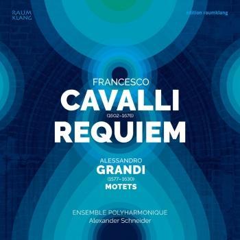 Cover Francesco Cavalli: Requiem & & Alessandro Grandi: Motets