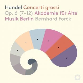 Cover Händel: 12 Concerti grossi, Op. 6 Nos. 7-12