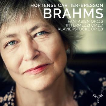 Cover Brahms: Fantasien, Op. 116, Intermezzi, Op. 117 & Klavierstücke, Op. 118