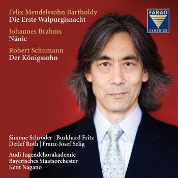 Cover Mendelssohn Bartholdy: Die Erste Walpurgisnacht / Brahms: Nänie / Schumann: Der Königssohn