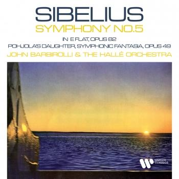 Cover Sibelius: Symphony No. 5, Op. 82 & Pohjola's Daughter, Op. 49 (Remastered)