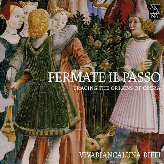 Cover Fermate il Passo: Tracing the Origins of Opera