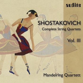 Cover Shostakovich: Complete String Quartets, Vol. III