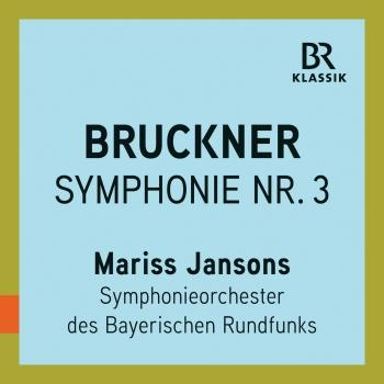 Cover Bruckner: Symphony No. 3 in D Minor, WAB 103 'Wagner' (Live)