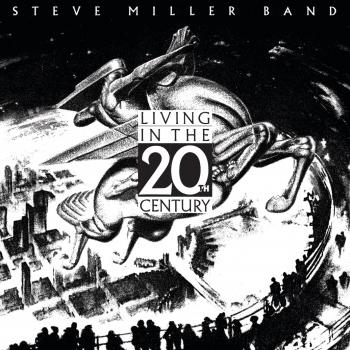 Cover Living In The 20th Century (Remastered)