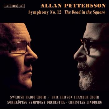 Cover Pettersson: Symphony No. 12 'The Dead in the Square'