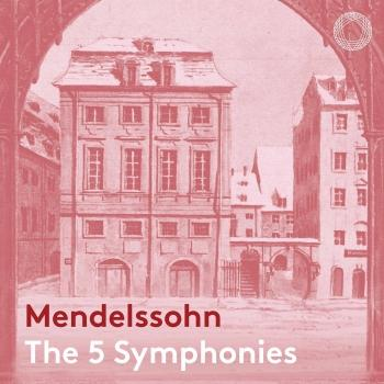Cover Mendelssohn: The 5 Symphonies