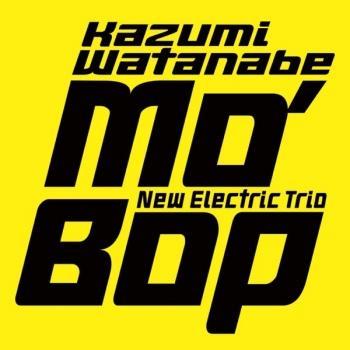 Cover MO' BOP (Kazumi Watanabe 45th Anniversary Reissue Series)