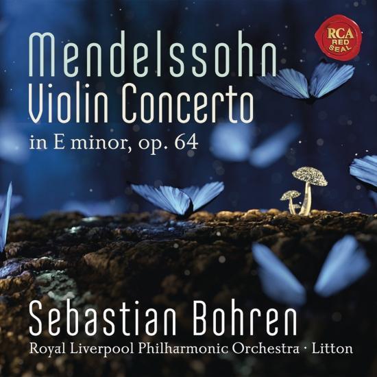 Cover Mendelssohn: Violin Concerto in E Minor, Op. 64