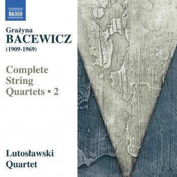 Cover Bacewicz: Complete String Quartets, Vol. 2