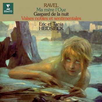 Cover Ravel= Ma mère l'Oye, Gaspard de la nuit & Valses nobles et sentimentales (Remastered)
