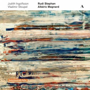 Cover Rudi Stephan / Abéric Magnard 'Concert-Centenaire Vol. I'