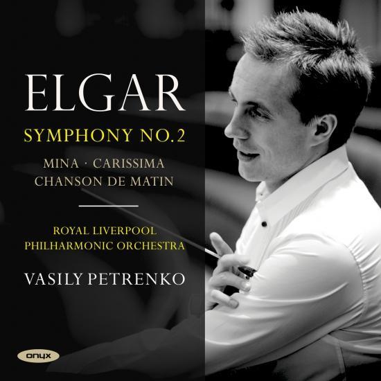 Cover Elgar: Symphony No. 2, Mina, Carissima & Chanson de matin