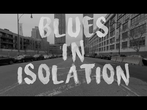 Video Blues in Isolation - Songs From Isolation