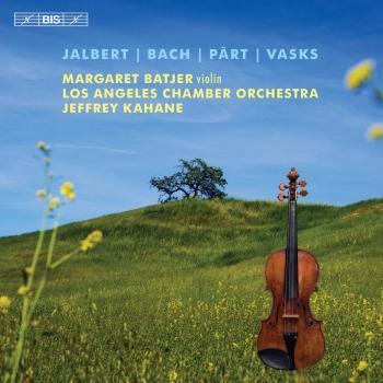 Cover Jalbert, Bach, Pärt & Vasks: Music for Violin & Orchestra