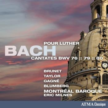 Cover Bach: Cantatas pour Luther, BWV 76, 79 & 80
