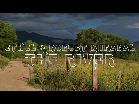 Video ETHEL & Robert Mirabal - The River