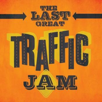Cover The Last Great Traffic Jam (Remastered)