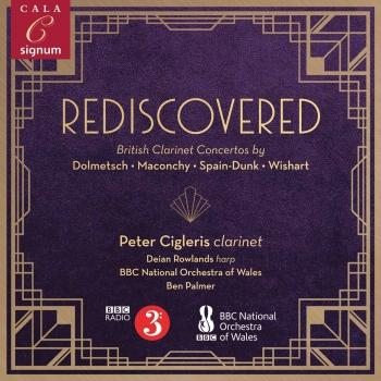 Cover Rediscovered: British Clarinet Concertos by Dolmetsch, Maconchy, Spain-dunk & Wishart