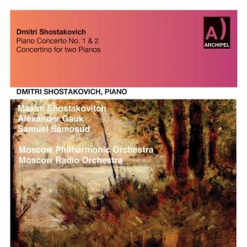 Cover Shostakovich: Piano Concertos Nos. 1 & 2 & Piano Concertino in A Minor, Op. 94 (Remastered)