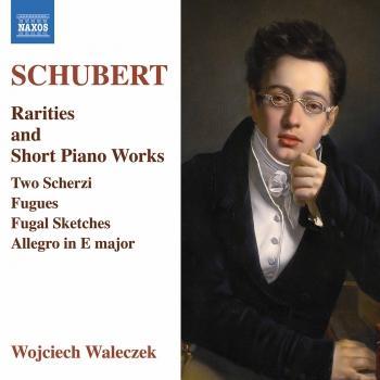 Cover Schubert: Rarities & Short Piano Works