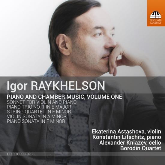 Cover Igor Raykhelson: Piano & Chamber Music, Vol. 1