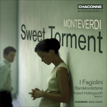 Cover Monteverdi, C.: Madrigals (Sweet Torment)