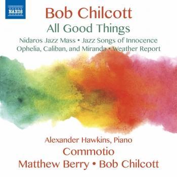 Cover Bob Chilcott: All Good Things