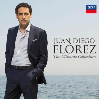 Cover Juan Diego Flórez - The Ultimate Collection