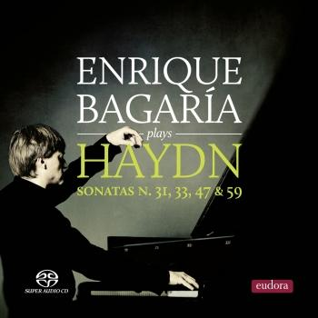 Cover Enrique Bagaría: Plays Haydn Sonatas No. 31, 33, 47 & 59